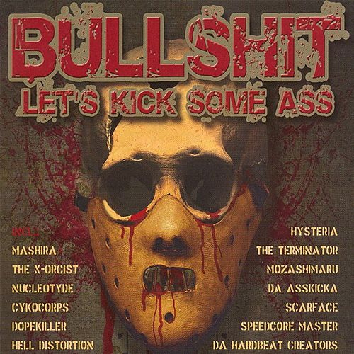 Bullshit (Let's Kick Some Ass) de Various Artists