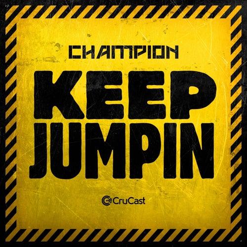 Keep Jumpin by Champion