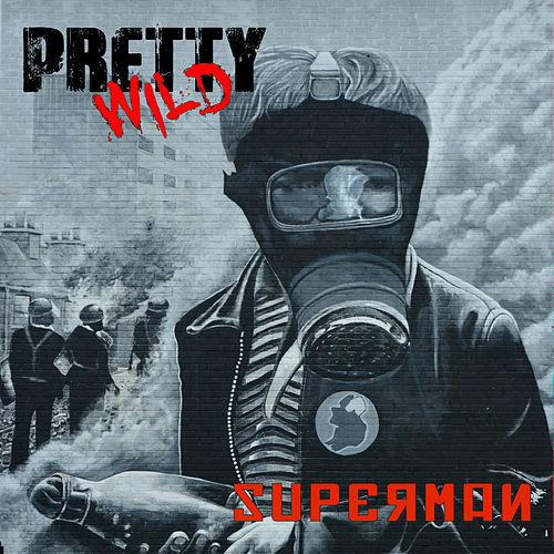 Superman by Pretty Wild