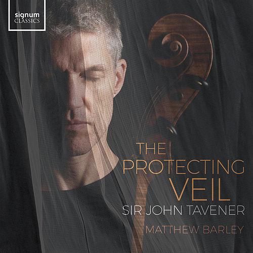 Tavener: The Protecting Veil by Various Artists