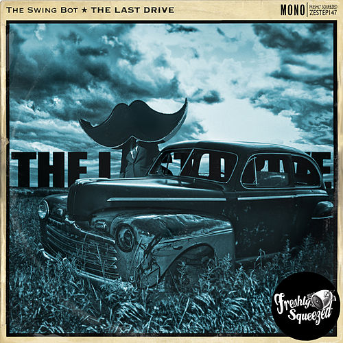 The Last Drive by SwingBot