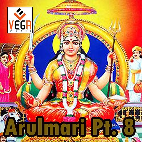 Arulmari, Pt. 8 by Lakshmi