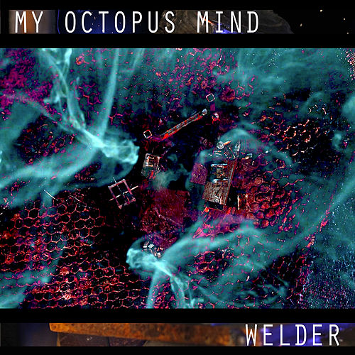 Welder by My Octopus Mind