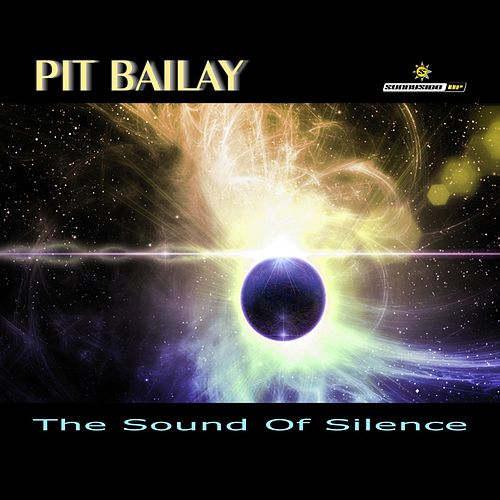 The Sound of Silence de Pit Bailay