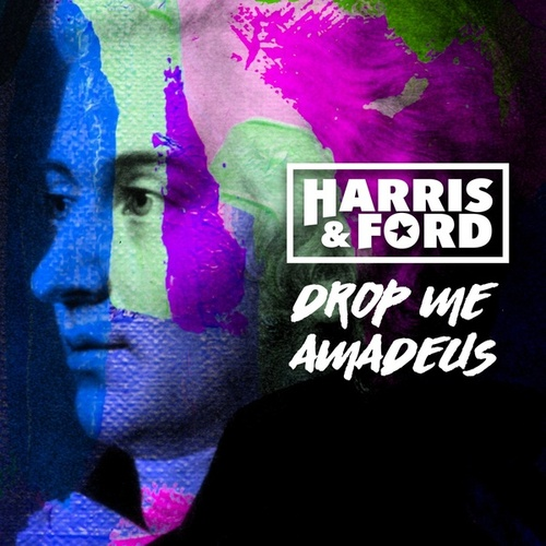 Drop Me Amadeus von Harris & Ford