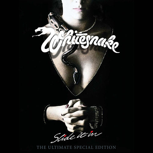 Slide It In: The Ultimate Edition (2019 Remaster) by Whitesnake