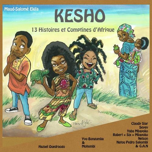 KESHO: 13 Histoires et comptines d'Afrique by Various Artists