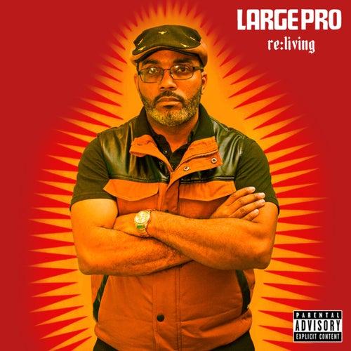 Re:Living von Large Professor