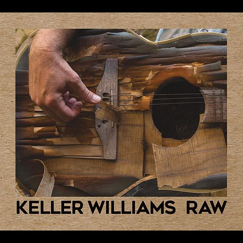 Raw by Keller Williams