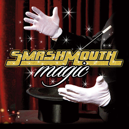 Magic (Deluxe Edition) by Smash Mouth