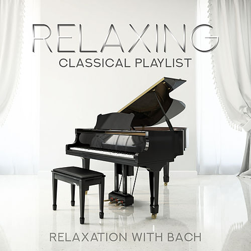 Best Classical Music: Relaxation with Bach de Various Artists