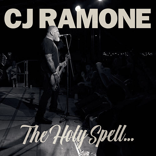 The Holy Spell... by C.J. Ramone