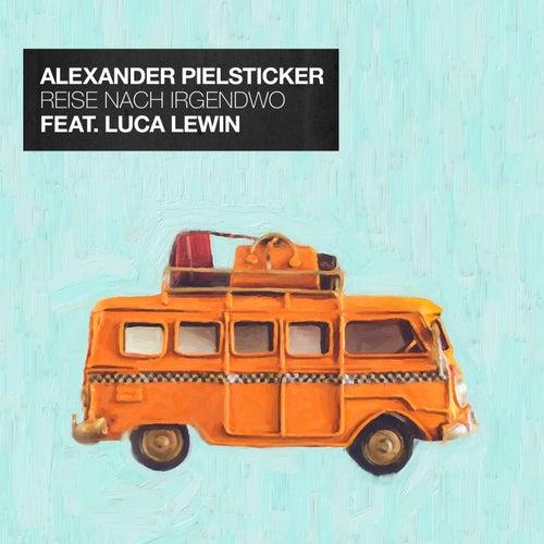 Reise nach Irgendwo von Alexander Pielsticker