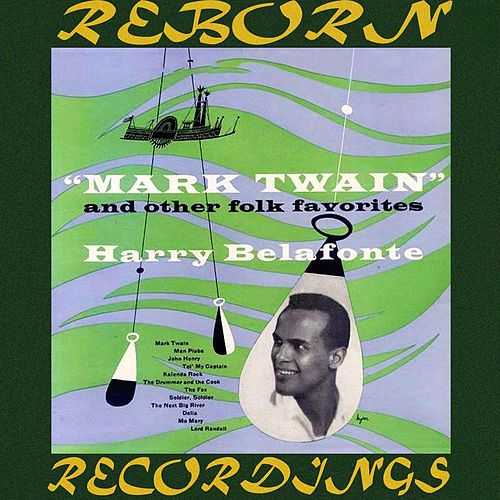 Mark Twain and Other Folk Favorites (HD Remastered) de Harry Belafonte