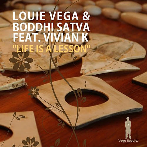 Life Is A Lesson (feat. Vivian K & Boddhi Satva) by Little Louie Vega
