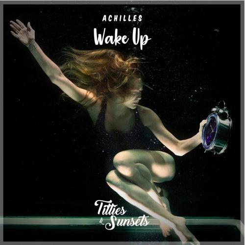 Wake Up de Achilles
