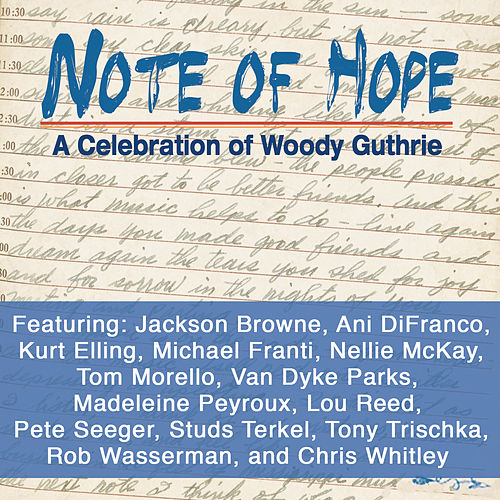 Note of Hope - A Celebration of Woody Guthrie (Exclusive Bonus Version) by Various Artists