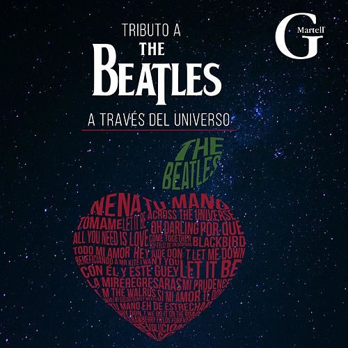 Tributo a the Beatles (A Través del Universo) de G Martell Elenco