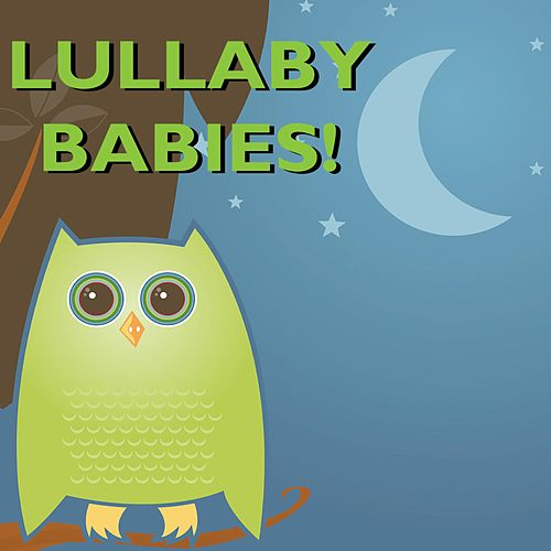 Lullaby Babies Classic Lullabies by Lullaby Babies
