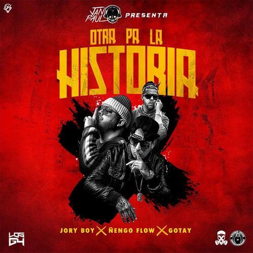 Jan Paul Presenta: Otra Pa la Historia by Jory Boy