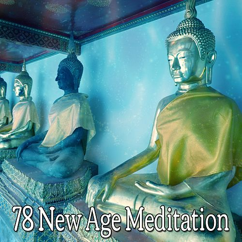 78 New Age Meditation by Asian Traditional Music