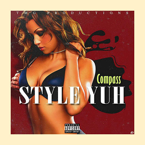 Style Yuh by Compass
