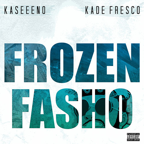 Frozen Fasho de Kaseeno