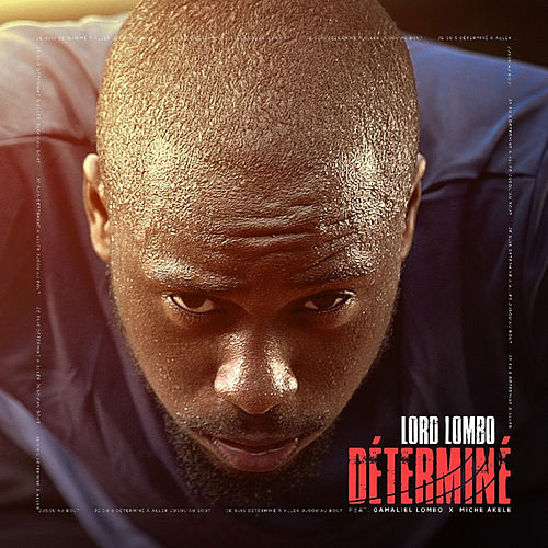 Determine by Lord Lombo