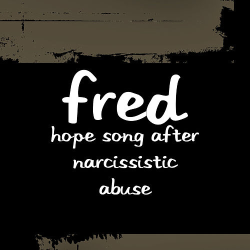 Hope Song After Narcissistic Abuse de FRED