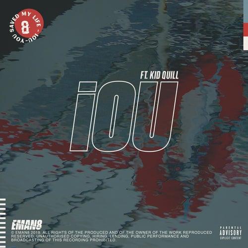 IOU  (feat. Kid Quill) de Eman8
