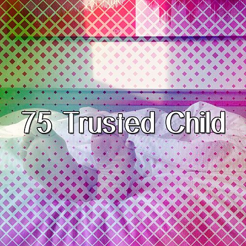 75 Trusted Child de S.P.A