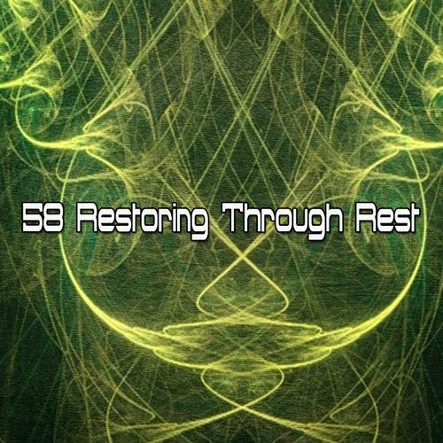 58 Restoring Through Rest by Relajación