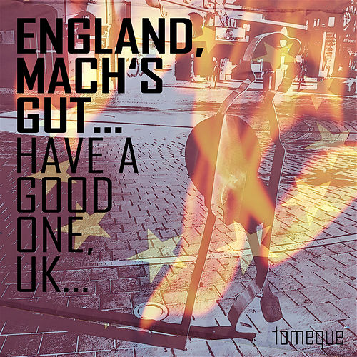 England, mach's gut... Have a good one, UK... by Tomeque