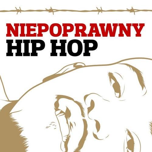 Niepoprawny hip hop de Various Artists