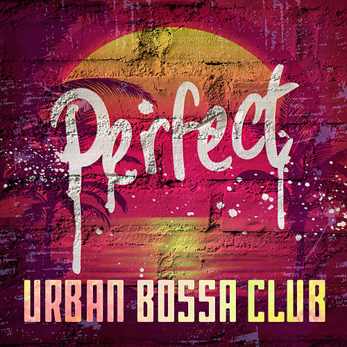 Perfect de Urban Bossa Club