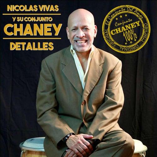 Detalles de Nicolas Vivas Y Su Conjunto Chaney