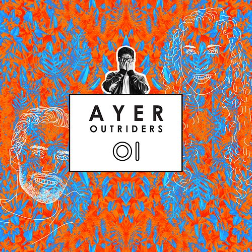 Ayer by The Outriders