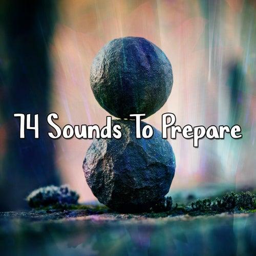 74 Sounds to Prepare von Yoga Music