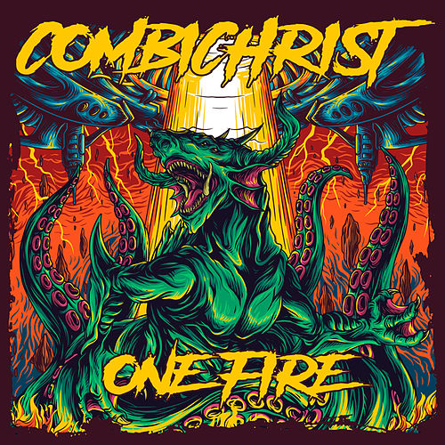 One Fire de Combichrist