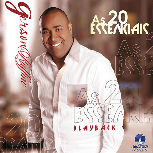 As 20 Essenciais (Playback) by Gerson Rufino