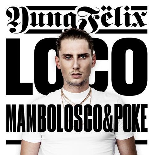 Loco (Italian Version) di Yung Felix