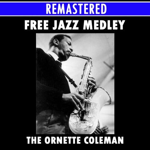 Free Jazz Medley: Free Jazz Part 1 / Free Jazz Part 2 de Ornette Coleman