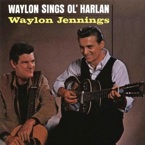 Waylon Sings Ol' Harlan van Waylon Jennings