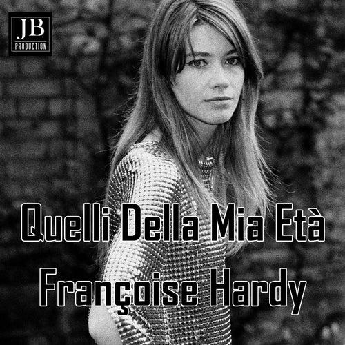 Quelli della mia età de Francoise Hardy