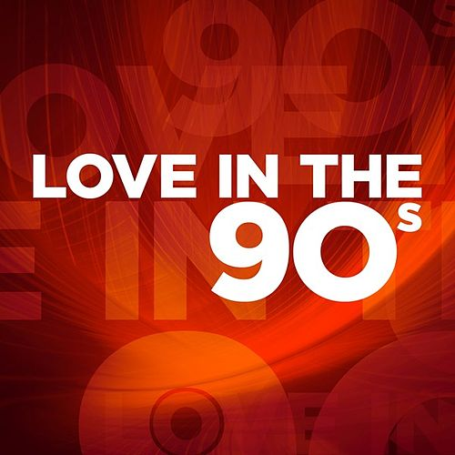 Love In the 90s by Various Artists