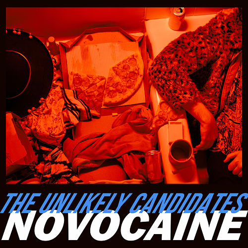 Novocaine de The Unlikely Candidates