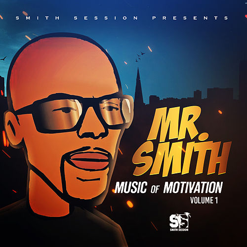 Music of Motivation, Vol. 1 de Mr. Smith