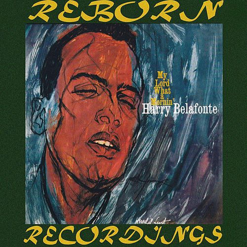 My Lord What A Morning (HD Remastered) de Harry Belafonte