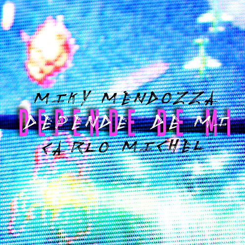 Depende de Mí de Miky Mendozza