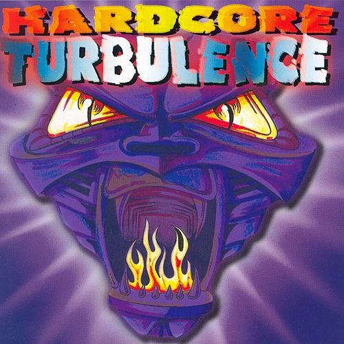 Hardcore Turbulence by Various Artists